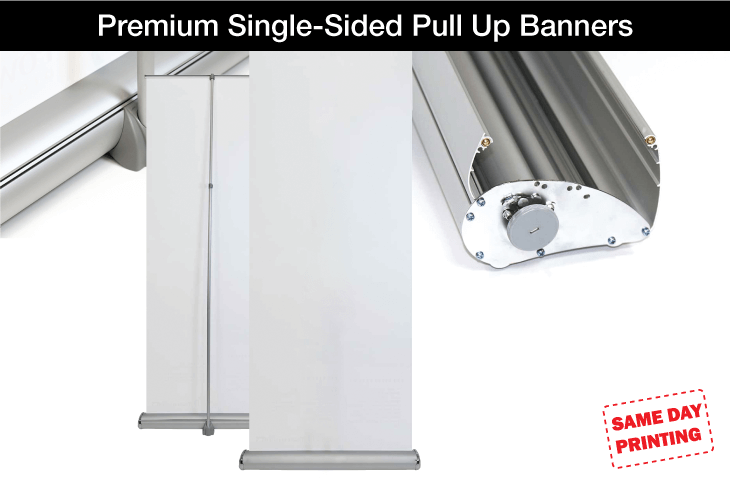 Premium Single-Sided Pull Up Banners