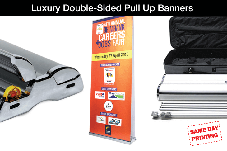 Same Day Luxury Double Sided Pull up Banners
